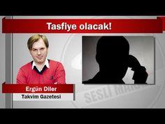 Ergün Diler : Tasfiye olacak!