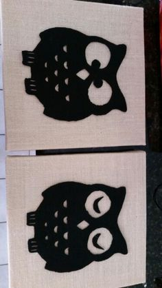 The owls I made with 12x12 burlap canvas and black felt