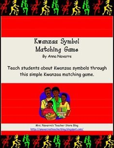 I find that most of my students have never heard of Kwanzaa. It is important to teach students about other cultures. Teaching Kwanzaa is one way for me to do that.    This Kwanzaa Symbol Matching game is a game that can be used to help students learn about the seven symbols of Kwanzaa, while understanding that it is a holiday celebrated by some African Americans during the month of December.