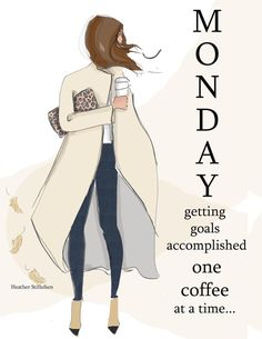 Fashion Quotes, Fashion Art, Positive Quotes For Women, Weekday Quotes, Monday Quotes, Daily Quotes, Woman Quotes, Happy Monday, Monday Monday
