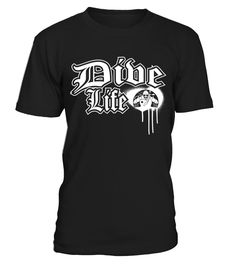 Dive Life Scuba Diving   => Check out this shirt by clicking the image, have fun :) Please tag, repin & share with your friends who would love it. #Diving #Divingshirt #Divingquotes #hoodie #ideas #image #photo #shirt #tshirt #sweatshirt #tee #gift #perfectgift #birthday #Christmas