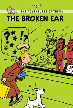 Little, Brown Young Readers The Broken Ear  Published: September 2011  A mysterious statue—created by a fierce South American Indian tribe—has disappeared. Tintin sets out to find it... but he's not the only one! Teeming with conspiracies and bomb plots, the storyline also sees Tintin go on a tropical adventure, which leads him to hidden native civilizations and long-lost explorers! In this new extended edition, 30 extra pages explain the inspiration behind The Broken Ear. Find out about the…