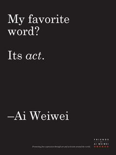 "Ai Weiwei: Limited Edition ""Quote"" Poster. $14.00 - While Supplies Last:"