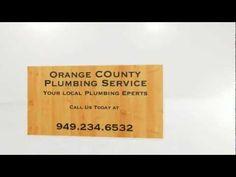 \n        Orange County Plumbing Service | 949.234.6532\n      - YouTube\n