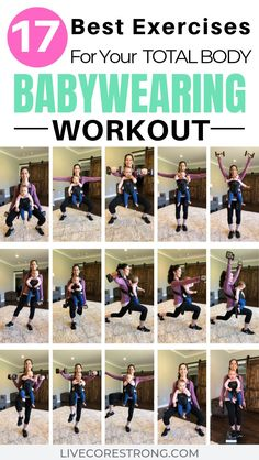17 Of The Best Exercises For Your Total Body Babywearing Workout 17 Of The Best . - 17 Of The Best Exercises For Your Total Body Babywearing Workout 17 Of The Best Exercises For Your - After Baby Workout, Post Baby Workout, Post Pregnancy Workout, Mommy Workout, Fitness After Baby, Workout For Moms, Baby Weight Workout, Fitness Workouts, Fun Workouts