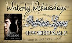Tasha's Thinkings: Guest Blog: How Serious Am I? Patricia Lynne - #Wr...