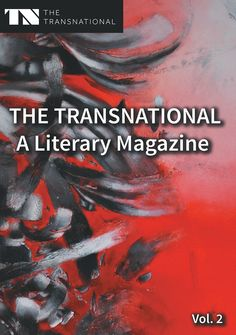 Buy The Transnational - A Literary Magazine: Vol. 2 by Dennis Staats, Sarah Katharina Kayß and Read this Book on Kobo's Free Apps. Discover Kobo's Vast Collection of Ebooks and Audiobooks Today - Over 4 Million Titles! Media Studies, Texts, Audiobooks, Literature, This Book, Ebooks, Poetry, Author, Magazine