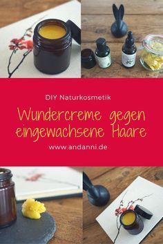 Meine DIY-Wundercreme gegen eingewachsene Haare mit Sheabutter, Jojobaöl und Tamanuöl. Anleitung und mehr Fotos unter www.andanni.de