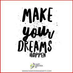Make your dreams happen. -  - Haz tus sueños realidad. - . . http://ift.tt/1T4hZ2a . fb twitter snapchat pinterest @MaryMirandaFit . http://ift.tt/2bwEU9X