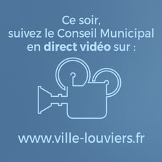 Séance de Conseil Municipal de #Louviers en direct. Cliquez sur l'image pour y accéder dès 18h30