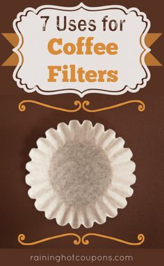 "7 Other Uses For a Coffee Filter:  cover microwave dishes - spoon rest - saving a bottle of wine, if cork shreds - act as a funnel for pouring – ""paper towel"" for catching grease - bottom of a potted plant to avoid losing any soil - packing material –[reuses, recycle, upcycle]"