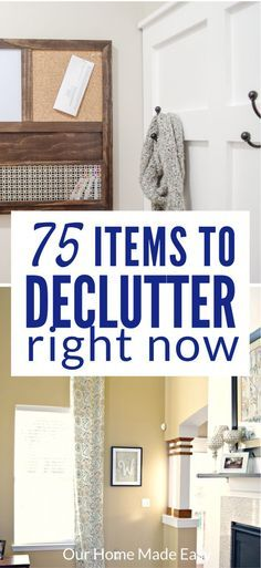Here are 75 items that you can declutter from your home RIGHT NOW for free! Start organizing your home by clearing out the overwhelm. Click to see all 75 items!
