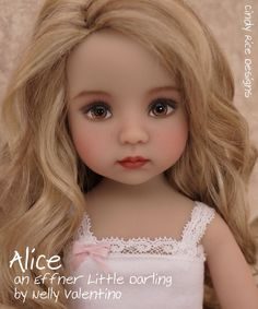 Alice is my new Dianna Effner Little Darling painted by Nelly Valentino, sculpt number 1.