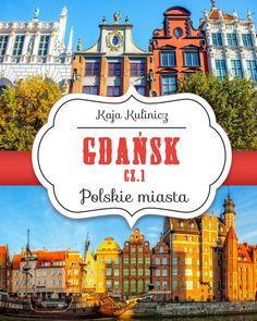 Gdańsk, cz. 1 - ilustrowany audiobook dla dzieci