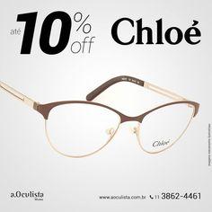 Óculos de Grau Chloé com até 10% de desconto, corre!  Compre pelo site em até 10x Sem Juros e Frete Grátis nas compras acima de R$400,00 reais.  www.aoculista.com.br/chloe  #aoculista #Chloe #glasses #eyeglasses #oculos #oculosdegrau