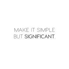 Make it simple but significant. Make it simple but significant. Make it simple but significant. Interior Design Quotes, Italian Interior Design, Quote Design, Typography Design, Layout Design, Design Blog, Design Design, Clean Design, Brand Design