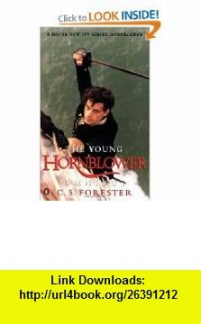 Young Hornblower Omnibus TV Tie in (9780140271737) C S Forester , ISBN-10: 0140271732  , ISBN-13: 978-0140271737 ,  , tutorials , pdf , ebook , torrent , downloads , rapidshare , filesonic , hotfile , megaupload , fileserve