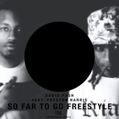 New Music: Audio Push Ft. Preston Harris – So Far To Go Freestyle- http://getmybuzzup.com/wp-content/uploads/2013/11/212807-thumb.jpg- http://getmybuzzup.com/new-music-audio-push-ft-preston-harris-so-far-to-go-freestyle/-  By chad In celebration of the launch of their new website, Audio Push drops a new freestyle over J.Dilla's 'So Far To Go', with a feature from Preston Harris.   …read more Let us know what you think in the comment area below. Liked