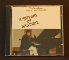 Tex Wyndham A History Of Ragtime Live At Santa Rosa Jazz Ragtime Dixie Music #DixielandRagtime
