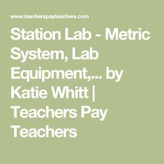 This is a period lab which provides students with 7 different stations to practice their knowledge of the metric system, lab equipment, measuring liquids, solids, and displacement values. Science Labs, Metric Measurements, Metric System, Lab Equipment, My Teacher, Knowledge, Student, College Students, Facts