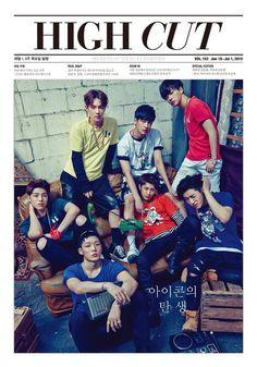 """iKON trên tạp chí HIGH CUT Hàn số 152 với tiêu đề """"Birth of new iKON"""" Ra ngày 18/6-1/7/2015"""