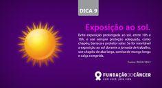 Dica 9 da campanha 10 dicas contra o Câncer desenvolvida para a Fundação do Câncer - Lançada no dia 27 de novembro , Dia Nacional de Combate ao Câncer