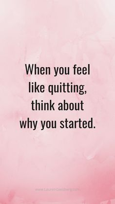 Best motivational inspirational gym fitness quotes when you feel like quitting think about why you started Motivacional Quotes, Life Quotes Love, Motivational Quotes For Success, True Quotes, Words Quotes, Quotes To Live By, Inspirational Quotes About Motivation, Quotes That Inspire, Quotes About Change