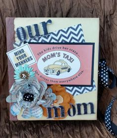CCCC Humorous TUCK & RUN Premade Scrapbook Album for the BUSY MOM!
