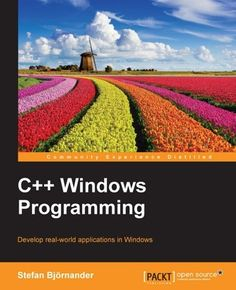 Buy C++ Windows Programming by Stefan Bjornander and Read this Book on Kobo's Free Apps. Discover Kobo's Vast Collection of Ebooks and Audiobooks Today - Over 4 Million Titles! Windows Programs, Microsoft Visual Studio, Windows Server 2012, Class Library, Mobile Application Development, Drupal, Problem And Solution, Field Guide, Programming