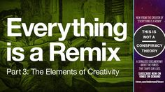 Everything is a Remix Part 3 on Vimeo