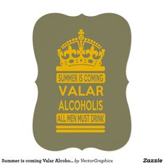 Summer is coming Valar Alcoholis Card