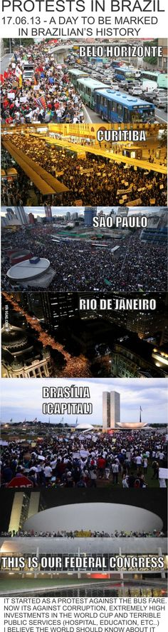 Protests in Brazil. I'm excited to see people come together in such big numbers to show their government they have all the power