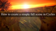 How to create a fall scene