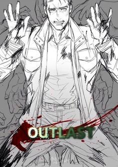 Outlast (aka y fav game of all time) - Miles Upshur (aka the BEST video game character) Scariest Video Games, Horror Video Games, Outlast Horror Game, Outlast 2, Waylon Park, Cry Of Fear, Maker Game, The Evil Within, Fanart