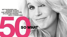 50 So what - Linda de Mol