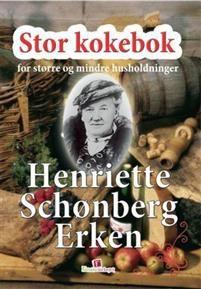 800 sider. Henriette Schønberg Erkens store kokebok er tidenes kokebok. Denne…