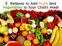 #Ad: 5 Reasons to Add Fruits and Veggies to Your Kid's Meal #FruitForThought