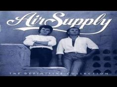 Air Supply Greatest Hits - The Very Best of Air Supply (HQ/HD) - YouTube