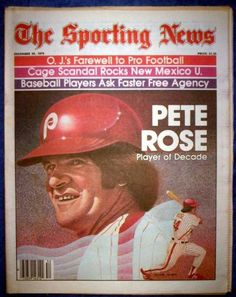 PETE ROSE 1979 PHILADELPHA PHILLIES PLAYER OF THE DECADE SPORTING NEWS Phillies Baseball, Buckeyes Football, Baseball Art, Baseball Players, Pete Rose, Just Deal With It, Rose Illustration, Sports Fanatics, Sports Baby