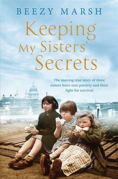 Beezy Marsh, Keeping my Sister's Secrets; Popular Non-fiction books to look out for @ Canterbury Tales Bookshop / Book exchange / Cafe, Pattaya. Books And Tea, Book Club Books, Book Lists, The Book, Reading Lists, Book Clubs, Book 1, Best Books To Read, I Love Books