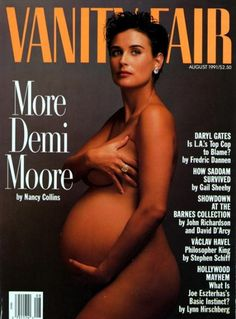 Demi Moore/Vanity Fair/August 1991  Worlds Best Magazine Covers, The Photos that Provoked the World (40)