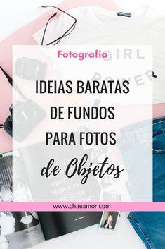 Ideias baratas de fundos para fotos de objetos (flatlay). Como fazer fundos para fotografar objetos. Como fotografar objetos para o instagram. #fotografia #flatlay #objetos