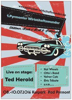 1. Pyrmonter Wirtschaftswunder. Oldtimer, Rock ´n Roll & Petticoats 08. - 10.Juli.2016  Oldtimer, Bikes+Roller, Schönes und Seltenes, Bekleidung sowie Kulinarisches und Live Musik. Gemeinsam wollen Wir auf eine Zeitreise in die Wirtschaftswunderjahre der 50er + 60er gehen um ein unvergessliches Wochenende zu erleben. Live on stage: Ted Herold, The Hot Wheels, Danny & The Chicks, Otto´s Band, Velvet Cats, Magic Boogie Show m. Vito+Micky, DJ Heidi, Elvis Tribute Tom Aaron.