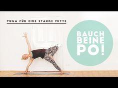30Min Yoga für eine starke Mitte - BAUCH BEINE PO YOGA WORKOUT! - YouTube