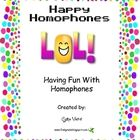 This is a 30 page jam-packed, fun filled unit to teach your students all about homophones.  Includes:*riddles to make your students laugh and hel...