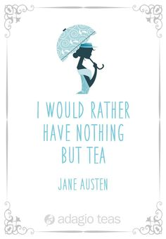 Miss Jane Austen had this to say about the importance of tea in her life. Might you feel the same? Miss Jane Austen had this to say about the importance of tea in her life. Might you feel the same? Chai, Tea Quotes, Quotes About Tea, Tea Varieties, Tea And Books, Cuppa Tea, My Tea, Afternoon Tea, Drinking Tea
