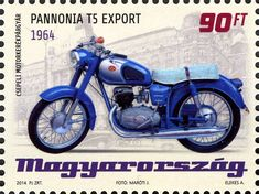 Ungarn 2014 - Pannonia T% Export (1964) Cool Motorcycles, Vintage Motorcycles, Motorcycle Posters, Moto Bike, Vintage Stamps, Budapest Hungary, Cool Bikes, Vintage Advertisements, Transportation