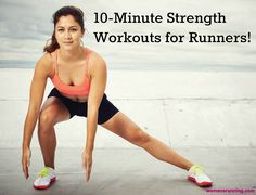Tone up in record time with our 10-minute strength sessions that build muscle while burning fat.