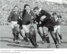 Colin Meads charges forward with the ball under his broken arm, as Frik Du Preez challenges in the third test between New Zealand and South Africa in 1970 Jonah Lomu, Jason Robinson, South African Rugby, All Blacks Rugby Team, Richie Mccaw, Dan Carter, British Army Uniform, Martin Johnson, New Zealand Rugby