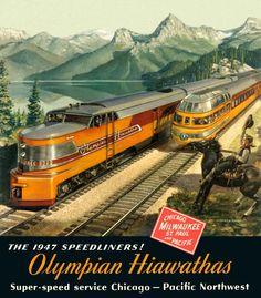 Olympian Hiawathas, Milwaukee Road Ad ~ 1947